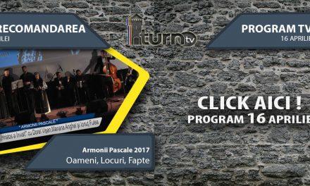 Program TV 16 aprilie 2017 si Recomandarea zilei