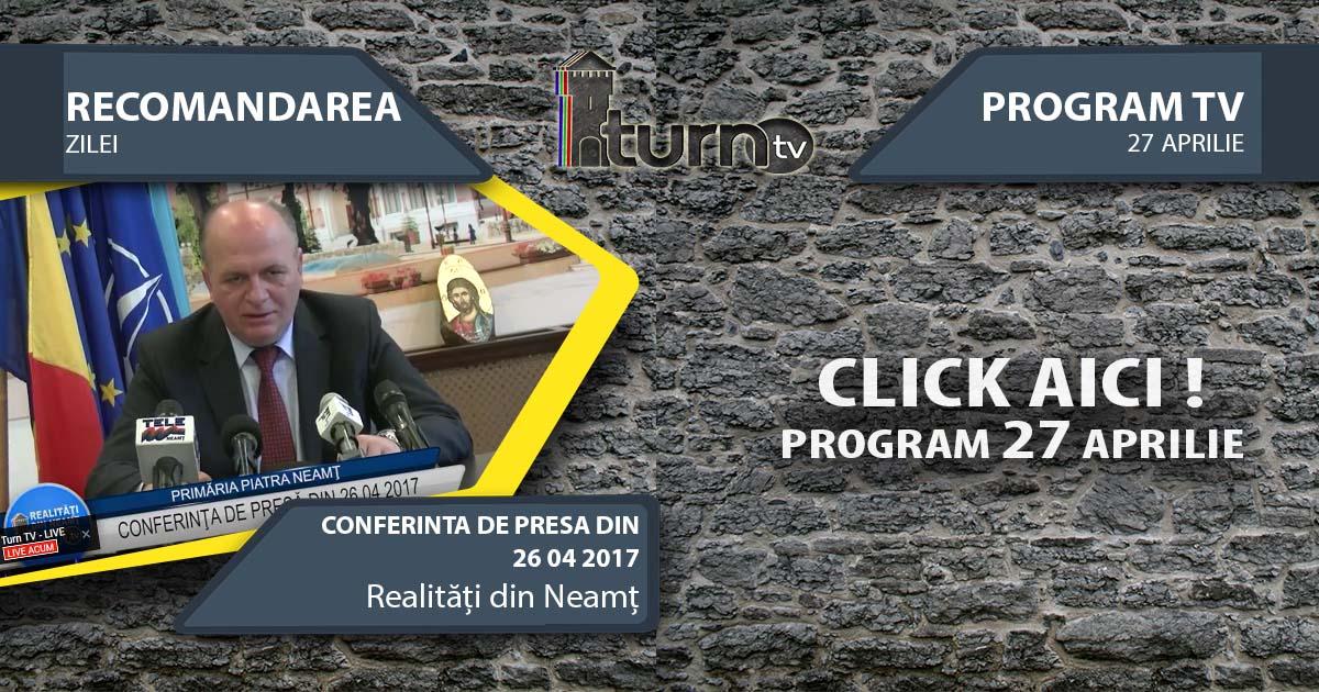 Program TV 27 aprilie 2017 si Recomandarea zilei