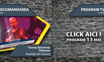 Program TV 13 mai 2017 si Recomandarea zilei