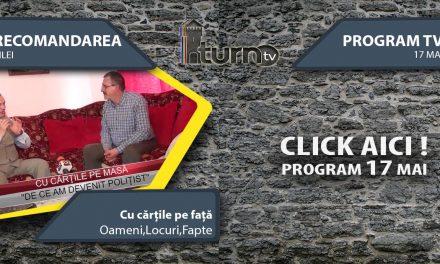 Program TV 17 mai 2017 si Recomandarea zilei