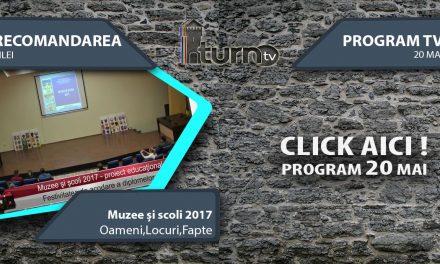 Program TV 20 mai 2017 si Recomandarea zilei