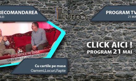 Program TV 21 mai 2017 si Recomandarea zilei
