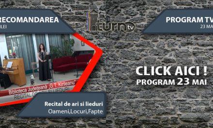 Program TV 23 mai 2017 si Recomandarea zilei