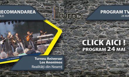Program TV 24 mai 2017 si Recomandarea zilei