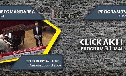 Program TV 31 mai 2017 si Recomandarea zilei