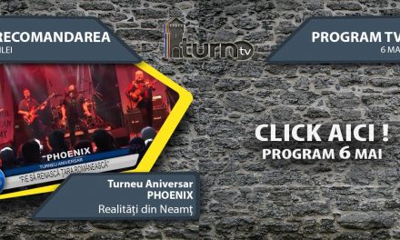 Program TV 6 mai 2017 si Recomandarea zilei