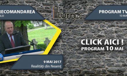Program TV 10 mai 2017 si Recomandarea zilei