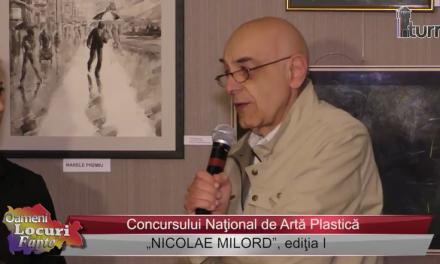 """Concursul Naţional de Artă Plastică """"NICOLAE MILORD"""" – ediţia I"""