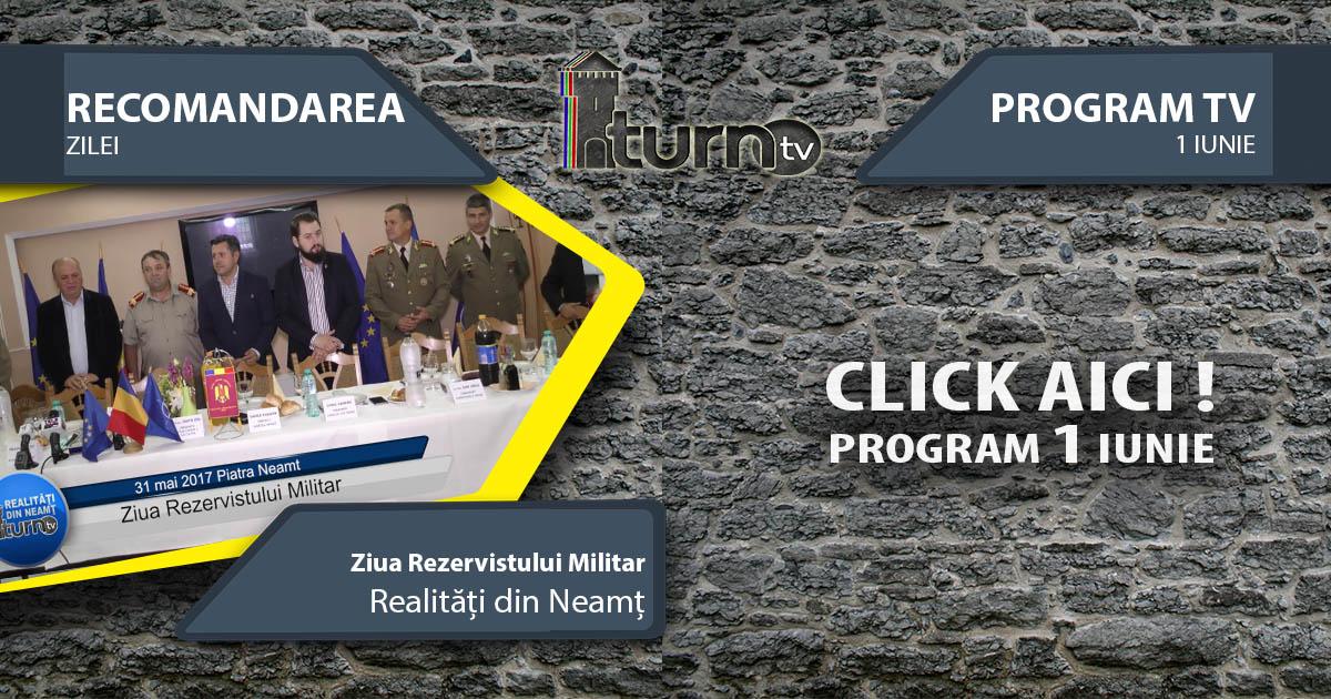Program TV 1 iunie 2017 si Recomandarea zilei