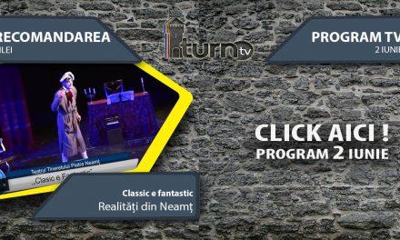 Program TV 2 iunie 2017 si Recomandarea zilei