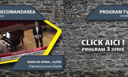 Program TV 3 iunie 2017 si Recomandarea zilei