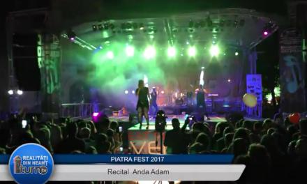 Piatra FEST 2017 – Recital Anda Adam