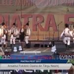 Piatra FEST 2017 – Ansamblul Folcloric Ozana din Tg. Neamț