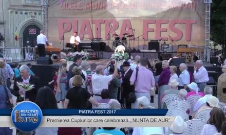 """Piatra FEST 2017 – Premierea Cuplurilor care celebreaza """"NUNTA DE AUR"""""""