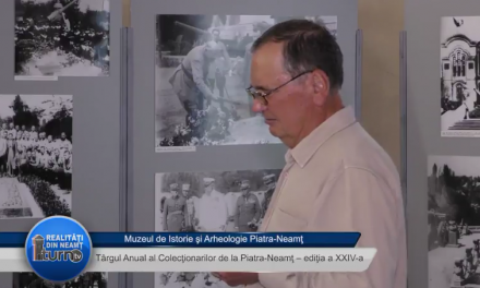 Targul Anual al Colectionarilor de la Piatra Neamt – editia a XXIV a