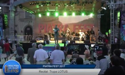Piatra FEST 2017 Recital Trupa LOTUS