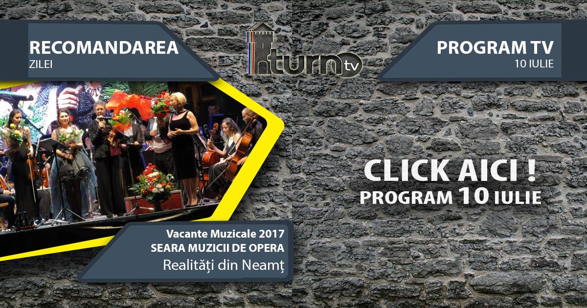 Program TV 10 iulie 2017 si Recomandarea zilei