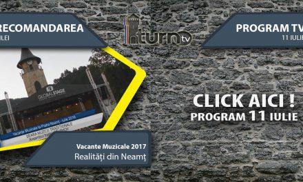Program TV 11 iulie 2017 si Recomandarea zilei