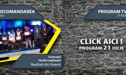 Program TV 21 iulie 2017 si Recomandarea zilei