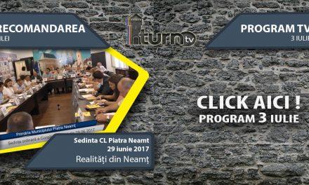 Program TV 3 iulie 2017 si Recomandarea zilei