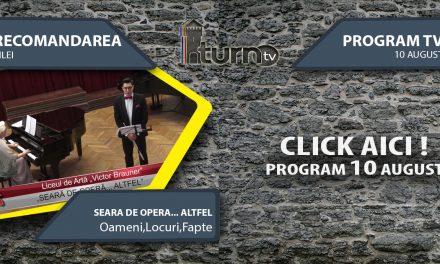 Program TV 10 August 2017 si Recomandarea zilei
