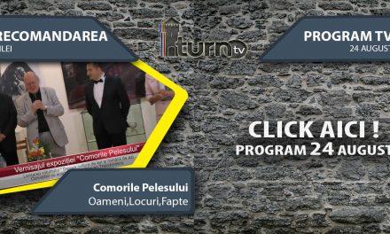 Program TV 24 August 2017 si Recomandarea zilei