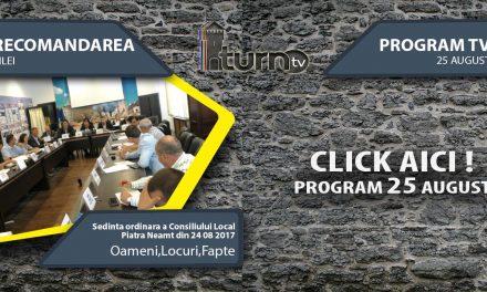Program TV 25 August 2017 si Recomandarea zilei