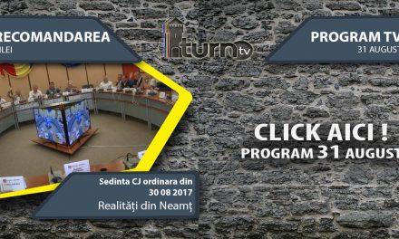 Program TV 31 August 2017 si Recomandarea zilei