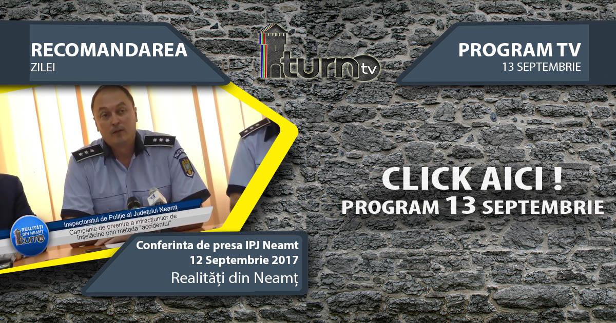 Program TV 13 Septembrie 2017 si Recomandarea zilei