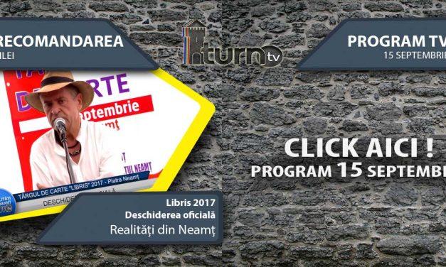Program TV 15 Septembrie 2017 si Recomandarea zilei