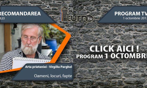 Program TV 1 Octombrie 2017 si Recomandarea zilei