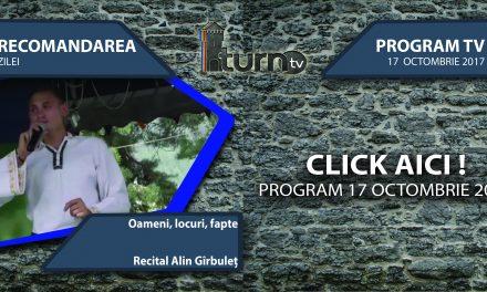 Program TV 17 Octombrie 2017 si Recomandarea zilei