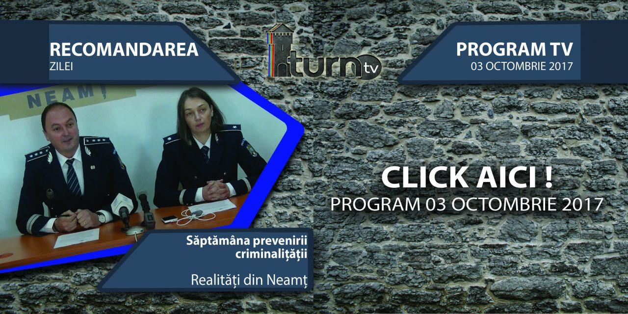 Program TV 3 Octombrie 2017 si Recomandarea zilei