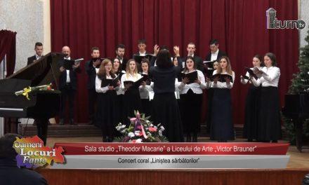 """Concert coral """"Liniștea Sarbătorilor"""""""