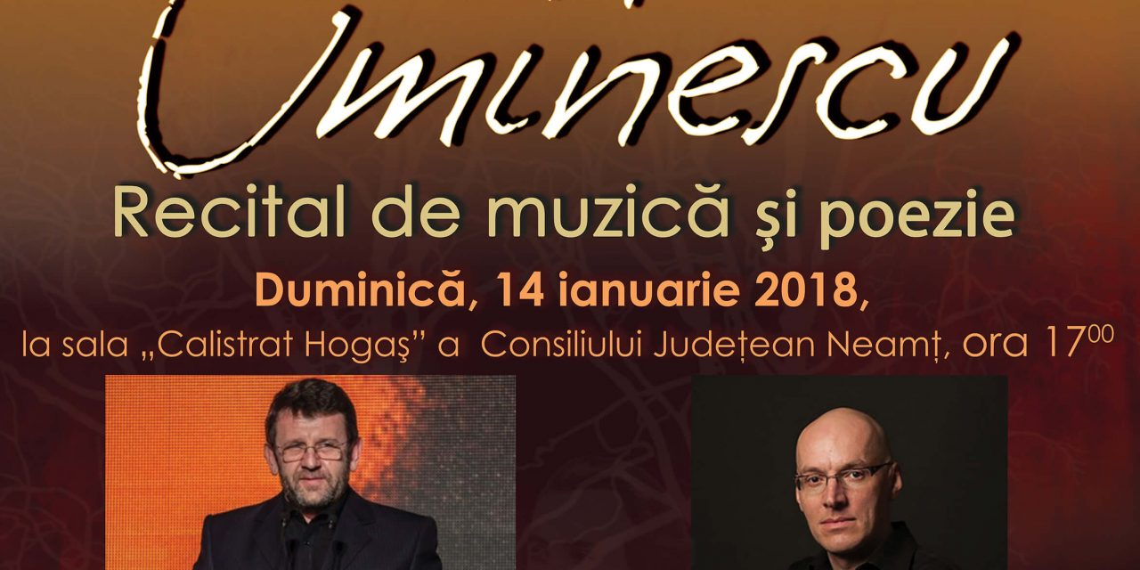 Eternul Eminescu – Recital de muzică și poezie