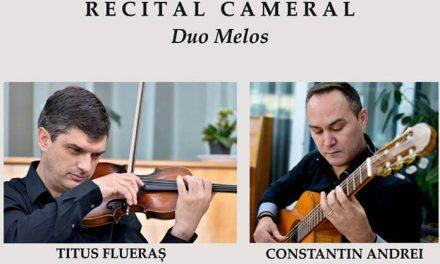 """Recital cameral """"DUO MELOS""""- Stagiunea 2017-2018"""
