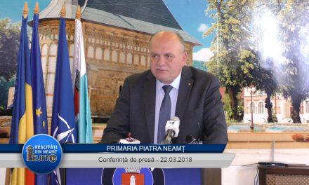Conferință de presă Primaria Piatra Neamț 22.03.2018