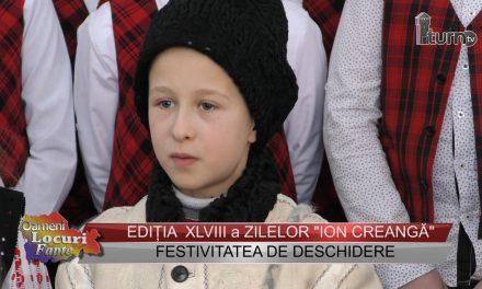 Zilele Ion Creangă – Deschiderea oficială