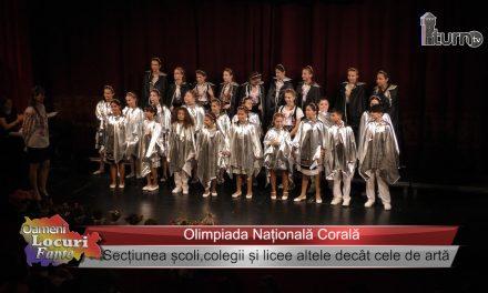 Olimpiada Naționala Corală -Secțiunea școli,colegii și licee altele decât cele de artă