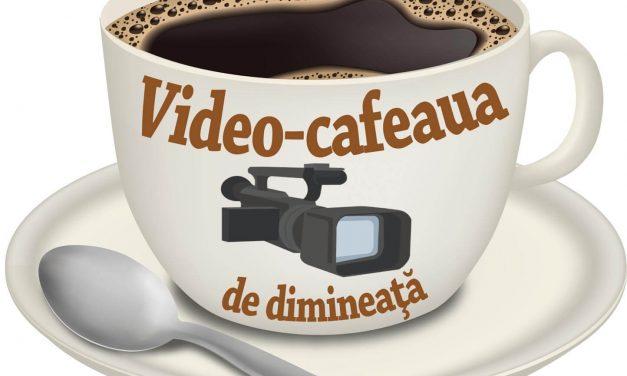 Cafeaua de dimineață – săptămâna 18-22 iunie 2018