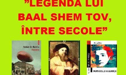 Legenda lui Baal Shem Tov între secole