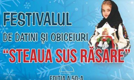 """FESTIVALUL DE DATINI ŞI OBICEIURI DE IARNĂ """"STEAUA SUS RĂSARE"""", ediția a L-a, 28 decembrie 2018"""