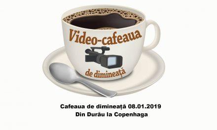Cafeaua de dimineată   08 01 2019