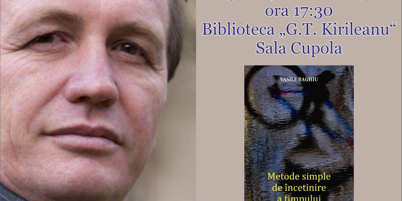 Lansare de carte Vasile Baghiu, la Biblioteca Județeană