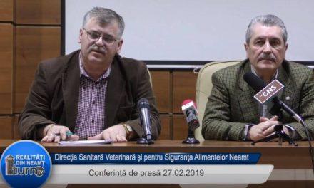 Conferinta de presa Direcţia Sanitară Veterinară şi pentru Siguranţa Alimentelor Neamt 27 02 2019