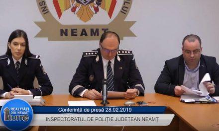 Conferință de presă Inspectoratul de Poliție Județean Neamț 28 02 2019