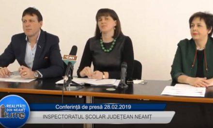 Conferință de presă Inspectoratul Școlar Județean Neamț – 28 02 2019