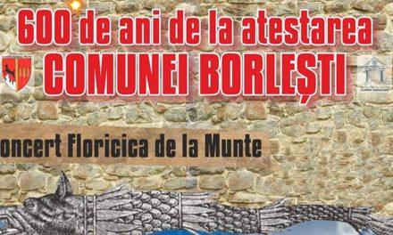 600 de ani de atestare documentară a comunei Borlesti