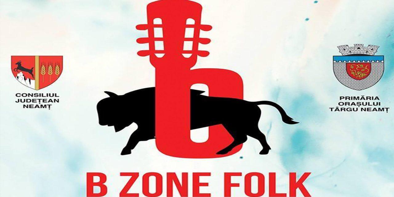 Festivalul International B ZONE FOLK – Targu Neamt, Romania