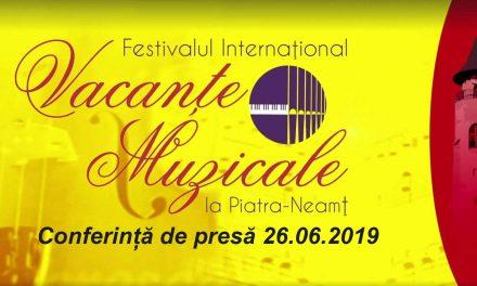 """Conferință de presă 26.06.2019 – """"Vacanțe Muzicale"""" la Piatra Neamț"""